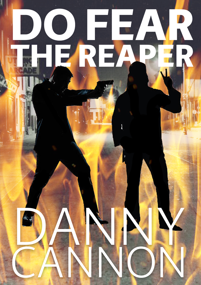 Do Fear the Reaper – Danny Cannon (Exclusive Extract)