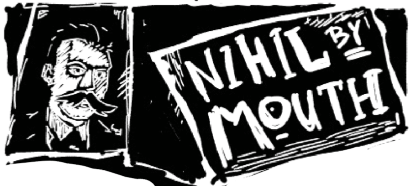 Nihil by Mouth